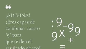 """¿Eres capaz de combinar cuatro """"9"""" para que te den el resultado de 100?¿Cómo lo harías?"""